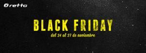 El Black Friday & Cyber Monday llegan a Retto tu tienda de deportes online