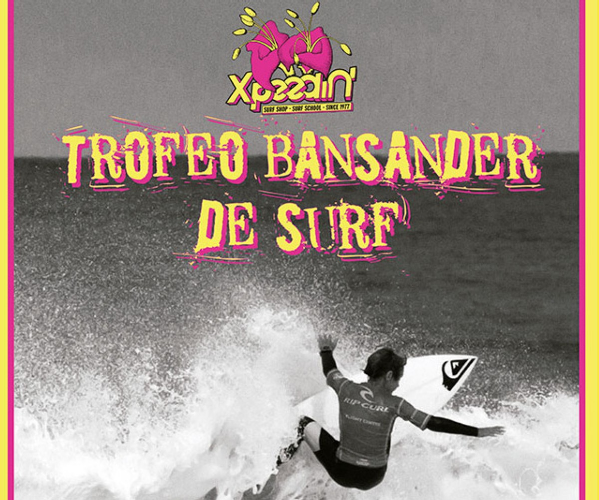 El Trofeo Bansander de Surf presented by Xpeedin