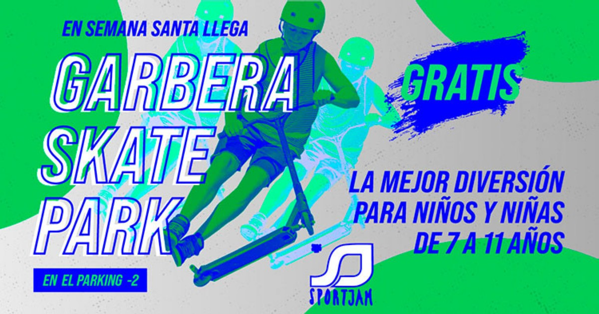 Sportjam Kids Park Ven a Garbera y prueba gratis