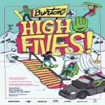 Burton High Fives 2012 en Agosto