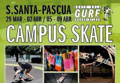Campus skate Guretxoko Semana Santa y Pascua