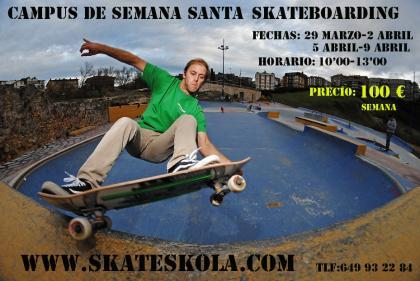 Campus skateboarding Semana Santa La Kantera