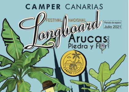 El Camper Canarias- Festival Nacional longboard Arucas Piedra y Flor 2021