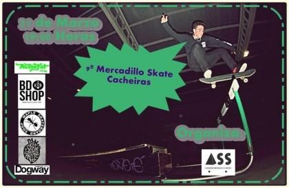 Mercadillo skate en Cacheiras (Galicia)