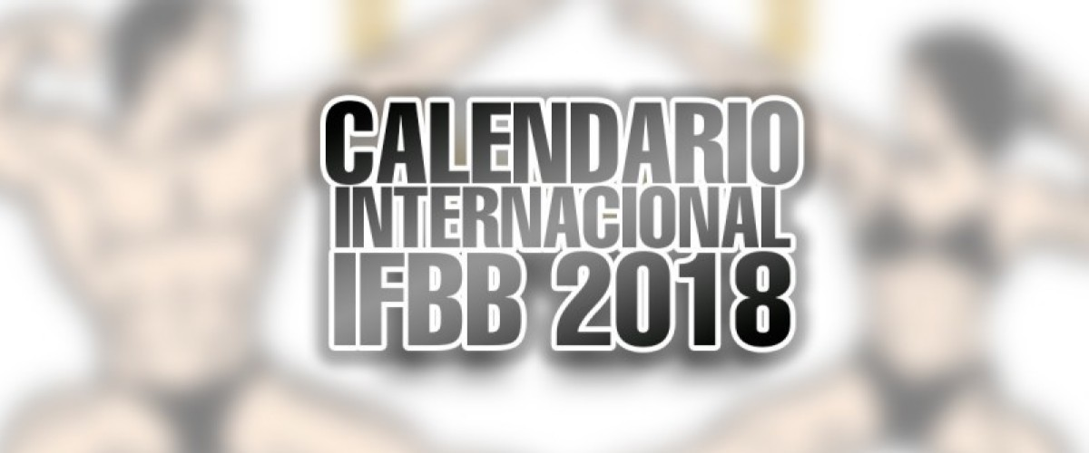 Calendario IFBB 2018 ya disponible