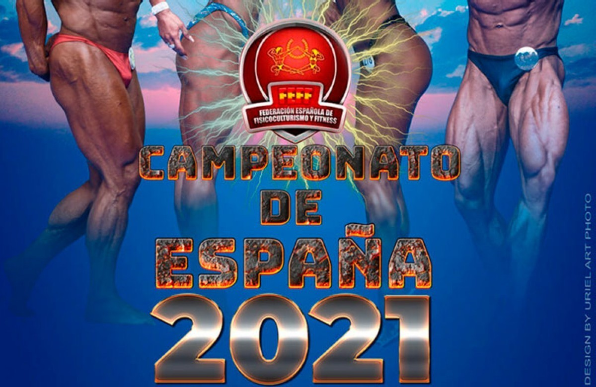 El Campeonato de ESPAÑA 2021 FEFF IFBB en Platja D'Aro