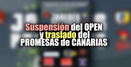 Suspensión del Jóvenes Promesas y el campeonato de Canarias