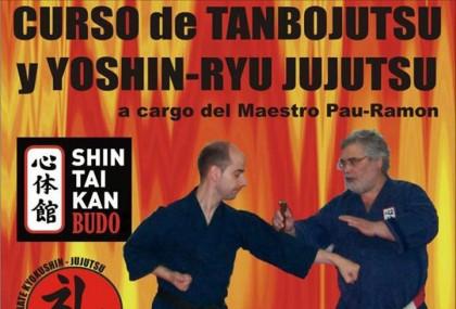 Curso de Tanbojutsu y Yoshin-ryu a cargo del Maestro Pau-Ramon