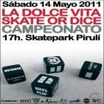 Campeonato Skate or Dice de La Dolce Vita
