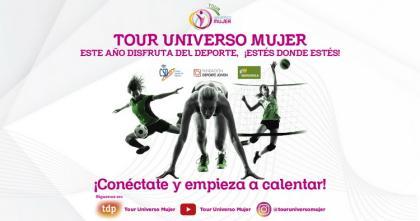 Tour Universo Mujer, retos, entrenamientos, foro, exhibiciones