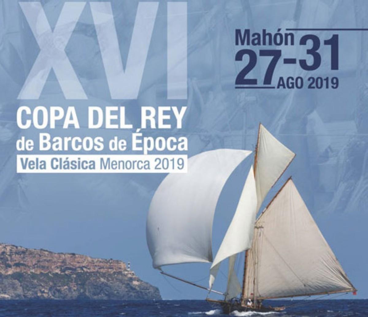 La XVI Copa del Rey-Vela Clásica Menorca 2019