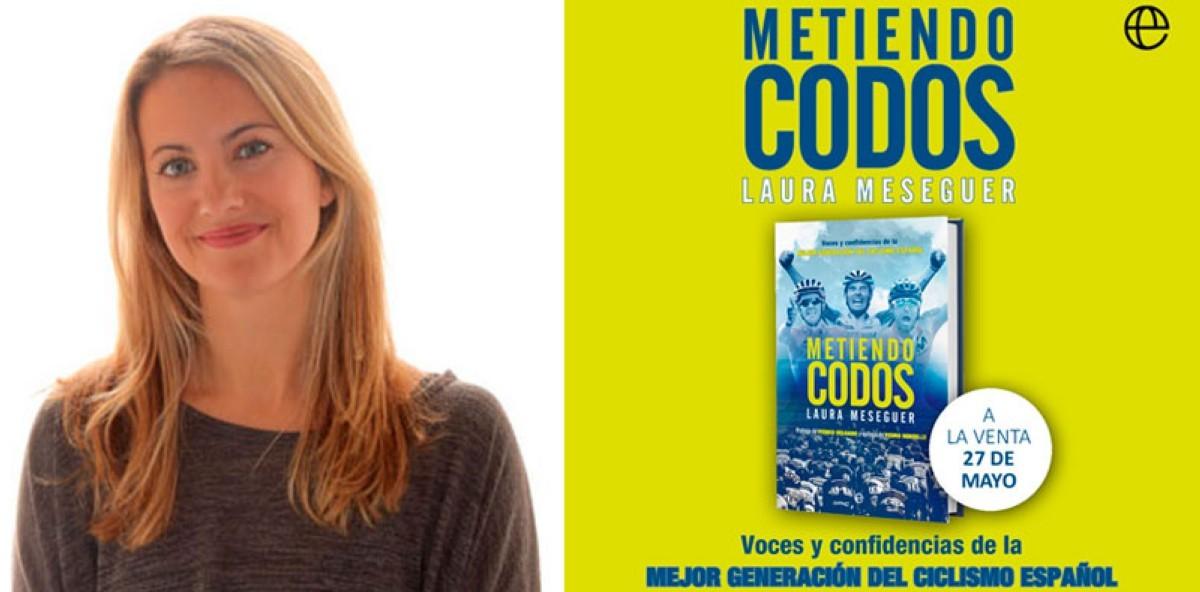 Laura Meseguer publica el libro Metiendo Codos
