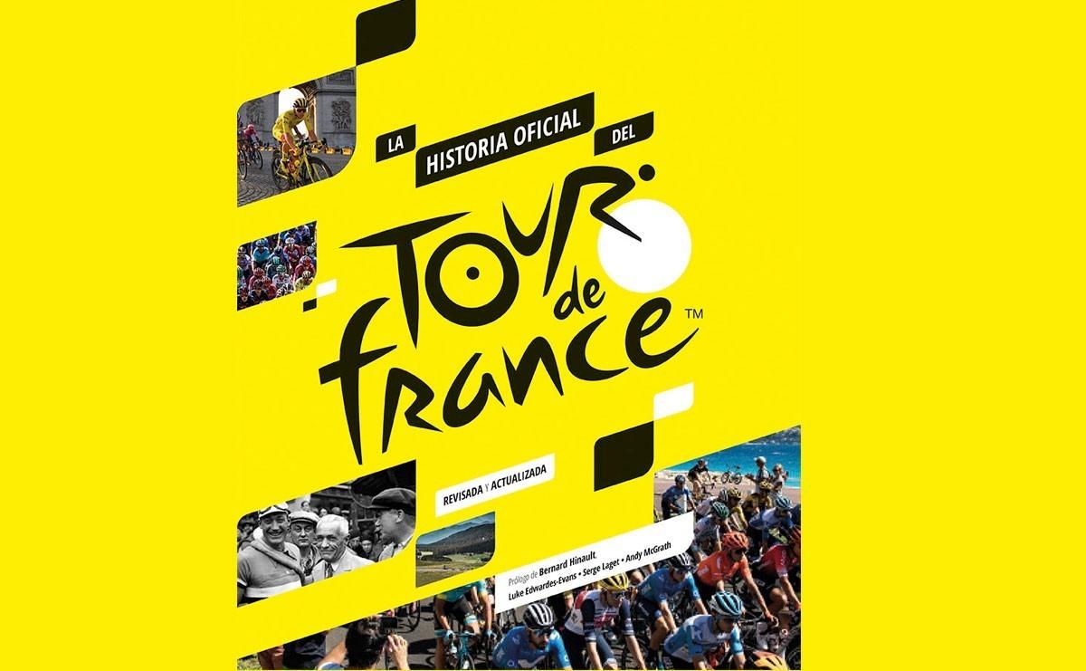 A la venta el libro con la Historia Oficial del Tour de Francia