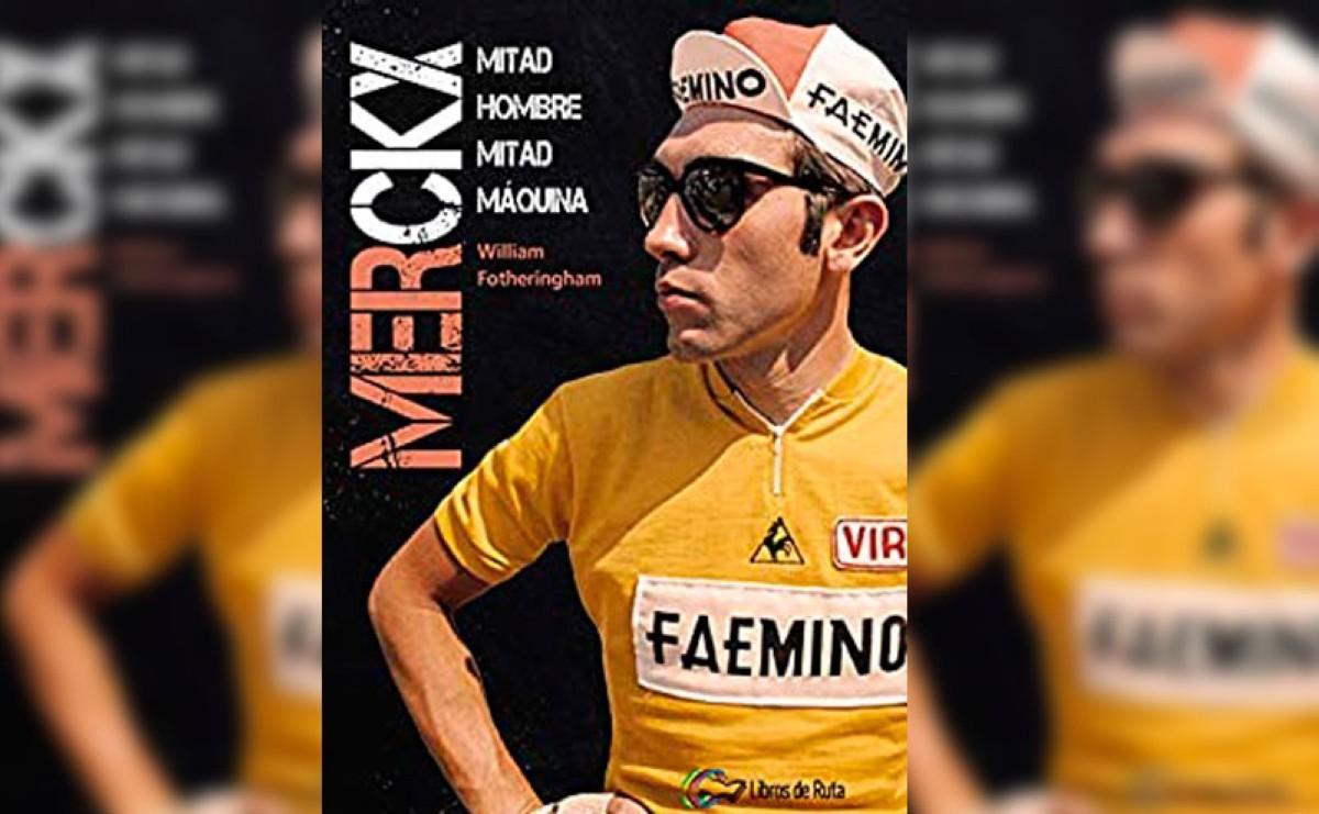 La biografía de Eddie Merckx a menos de tres euros solo hoy