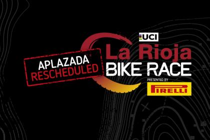 Coronavirus: La Rioja Bike Race presented by Pirelli se aplaza