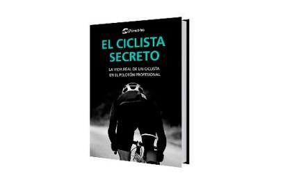 Se pone a la venta el libro EL CICLISTA SECRETO